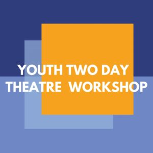 Youth Theatre Workshop